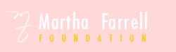 Martha Farrell Awards